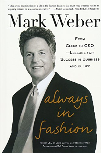 9780071849395: Always In Fashion: From Clerk to CEO -- Lessons for Success in Business and in Life