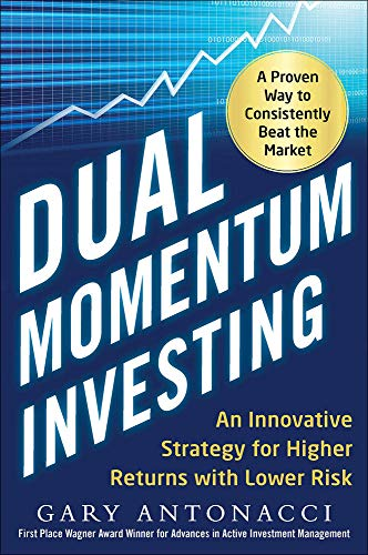 9780071849449: Dual Momentum Investing: An Innovative Strategy for Higher Returns with Lower Risk