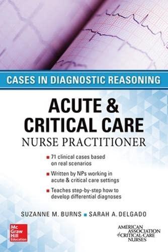 9780071849548: ACUTE & CRITICAL CARE NURSE PRACTITIONER: CASES IN DIAGNOSTIC REASONING (Nursing)
