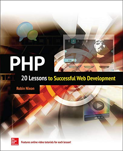 9780071849876: PHP: 20 Lessons to Successful Web Development