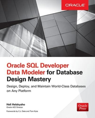9780071850094: Oracle SQL Developer Data Modeler for Database Design Mastery (Oracle Press)