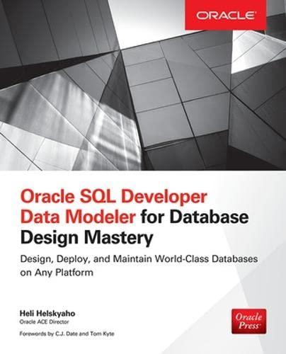 9780071850094: Oracle SQL Developer Data Modeler for Database Design Mastery (Oracle Press)