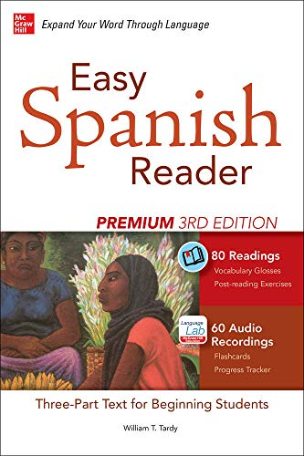 9780071850193: Easy Spanish Reader Premium, Third Edition: A Three-Part Reader for Beginning Students + 160 Minutes of Streaming Audio (Easy Reader Series)