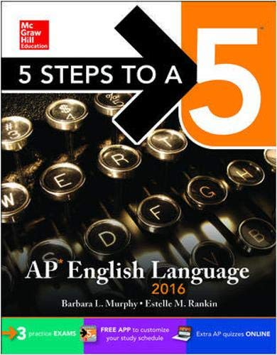 9780071850384: 5 Steps to a 5 AP English Language 2016 (5 Steps to a 5 on the Advanced Placement Examinations Series)