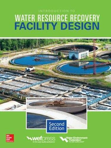 9780071850445: Introduction to Water Resource Recovery Facility Design, Second Edition