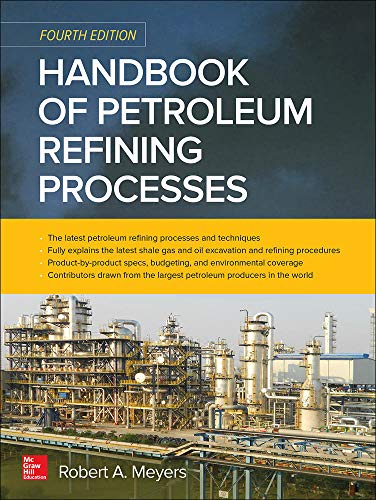 9780071850490: Handbook of Petroleum Refining Processes, Fourth Edition