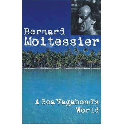 9780072019889: A Sea Vagabond's World