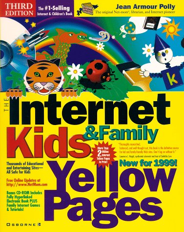 9780072118490: The Internet Kids & Family Yellow Pages, 1999 Edition
