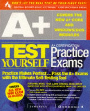 9780072118773: A+ Certification Test Yourself Practice Exams (Test Yourself (Berkely, Calif.).)
