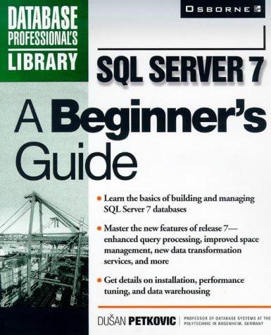 9780072118919: SQL Server 7: A Beginner's Guide