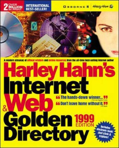 9780072118933: Harley Hahn's Internet and Web Golden Directory 1999