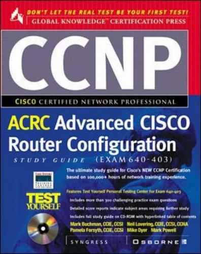 9780072119107: CCNP Advanced Cisco Router Configuration Study Guide (Exam 640-403) (Cisco Study Guide)