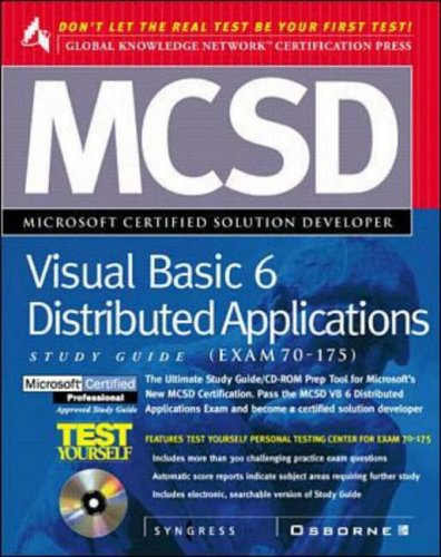 9780072119329: MCSD Developing Distributed Applications with Visual Basic 6 Study Guide Exam (70-175) (GKN certification)