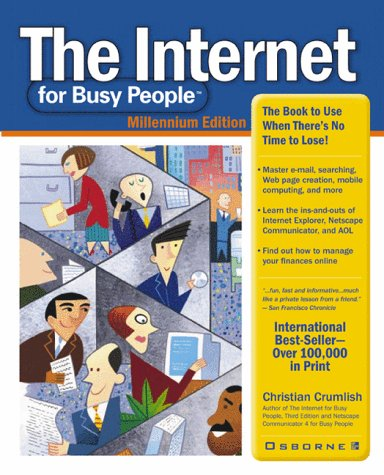 9780072121162: The Internet for Busy People: Millennium edition