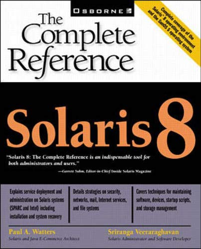 9780072121438: Solaris 8: The Complete Reference