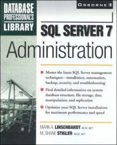 9780072121476: SQL Server 7 Administration (Database Professional's Library)