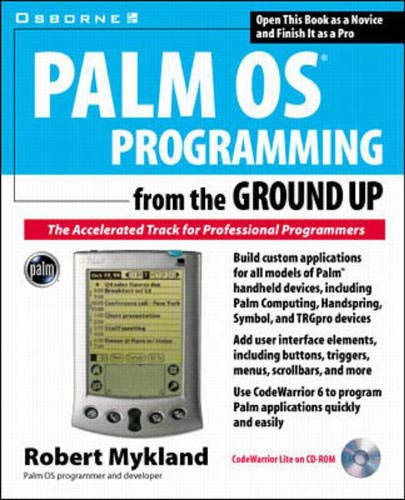 9780072121520: Palm OS Programming from the Ground Up: The Accelerated Track for Professional Programmers