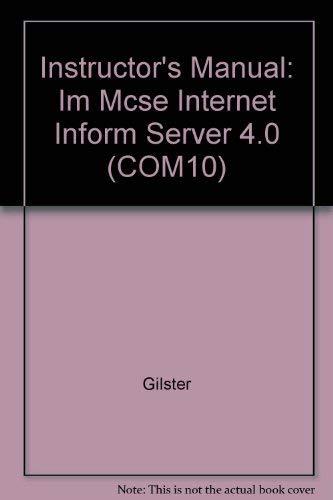 9780072121711: Instructor's Manual: Im Mcse Internet Inform Server 4.0 (COM10)