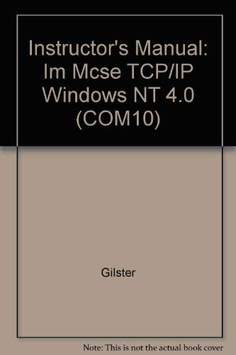 9780072121728: Instructor's Manual: Im Mcse TCP/IP Windows NT 4.0 (COM10)