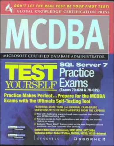 9780072121810: MCDBA SQL Server 7 Test Yourself Practice Exams (Exams 70-28 and 70-29) (Certification Press Study Guides)
