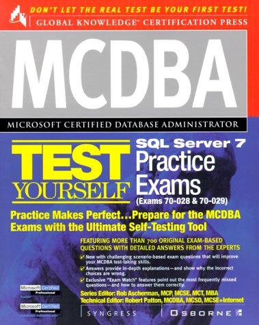 9780072121810: MCDBA SQL Server 7 Test Yourself Practice Exams (Exams 70-028 & 70-029)