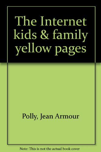 9780072121834: The Internet kids & family yellow pages