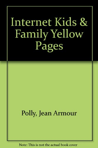 9780072122060: Internet Kids & Family Yellow Pages