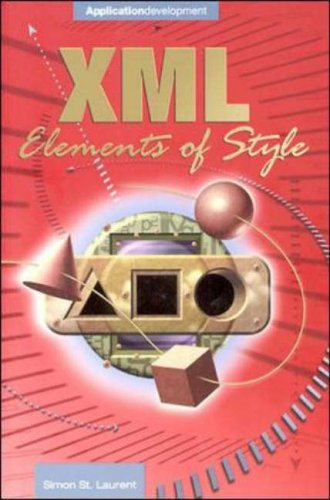 9780072122206: XML Elements of Style Guide