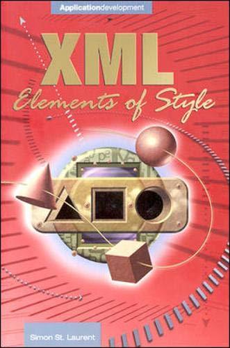 XML Elements of Style (007212220X) by St Laurent, Simon