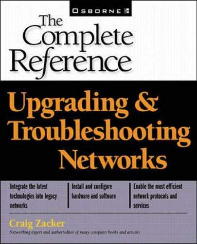 9780072122565: Upgrading and Troubleshooting Networks: The Complete Reference (Book/CD-ROM package)