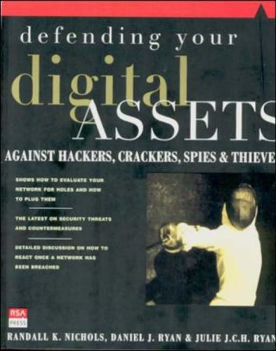 9780072122855: Defending Your Digital Assets: Against Hackers, Crackers, Spies and Thieves (RSA Press)