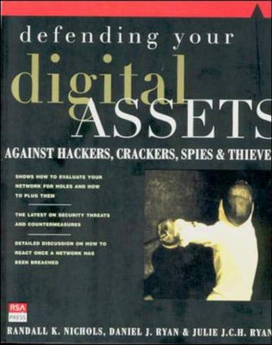 9780072122855: Defending Your Digital Assets Against Hackers, Crackers, Spies, and Thieves