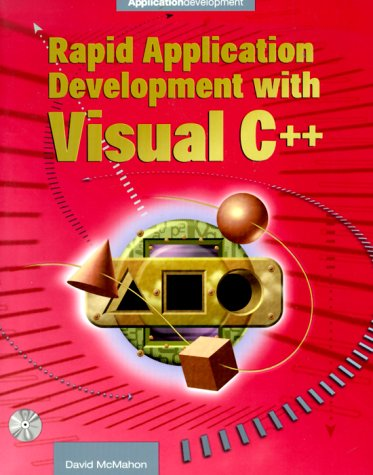 9780072123098: Rapid Application Development with Visual C+ with CDROM (McGraw Hill Enterprise Computing)