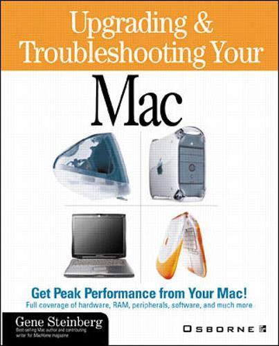 9780072123272: Upgrading & Troubleshooting Your Mac: ibook, iMac, G3/G4, PowerBook with CDROM (Apple)