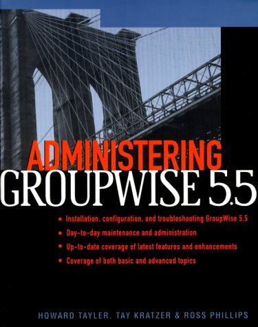 9780072123296: Administering Groupwise 5.5