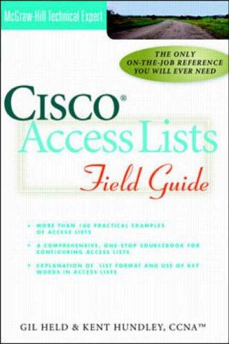 9780072123357: Cisco Access Lists Field Guide (Cisco Technical Expert)