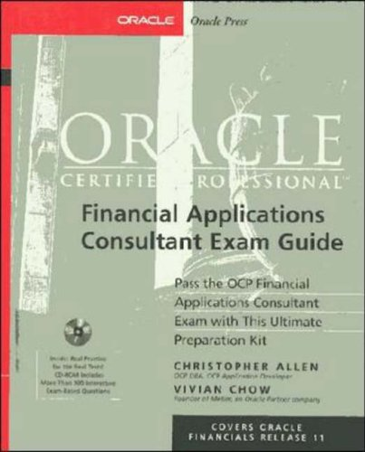 9780072123586: Oracle Certified Professional Financial Applications Consultant Exam Guide (Book/CD-ROM package) (Oracle Certified Professional (Osborne))