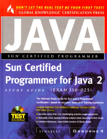 9780072123722: Sun Certified Programmer for Java 2 Study Guide (Exam 310-025) (Book/CD-ROM package)