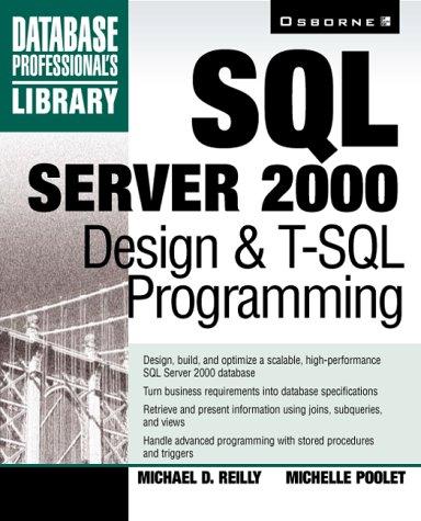 9780072123753: SQL Server 2000 Design & T-SQL Programming