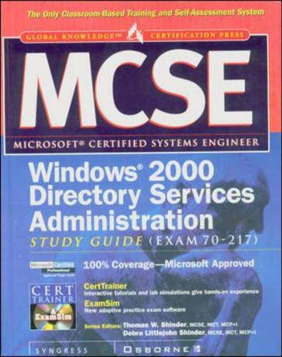 9780072123807: MCSE Windows 2000 Directory Services Administration Study Guide (Exam 70-217)