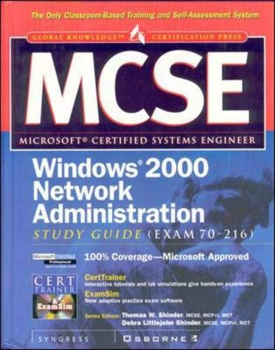 9780072123838: MCSE Windows 2000 Network Administration Study Guide (Exam 70-216) (Book/CD-ROM)