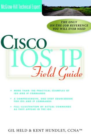 9780072124224: Cisco IOS IP Field Guide