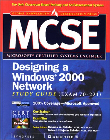 9780072124941: MCSE: Designing a Windows 2000 Network Infrastructure: Study Guide (Exam 70-221)