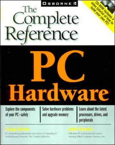 9780072125160: PC Hardware: The Complete Reference