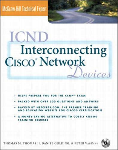 9780072125221: ICND: Interconnecting Cisco Network Devices (Book/CD-ROM package)
