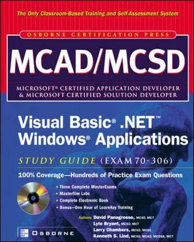 9780072125832: MCAD/MCSD Visual Basic(r) .NET(tm) Windows(r) Applications Study Guide (Exam 70-306)