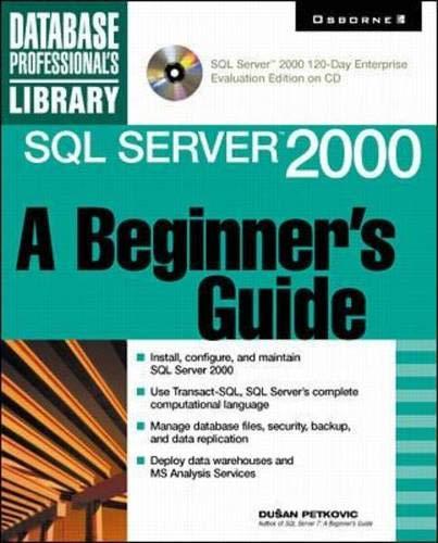 9780072125870: SQL Server 2000: A Beginner's Guide (Book/CD-ROM)