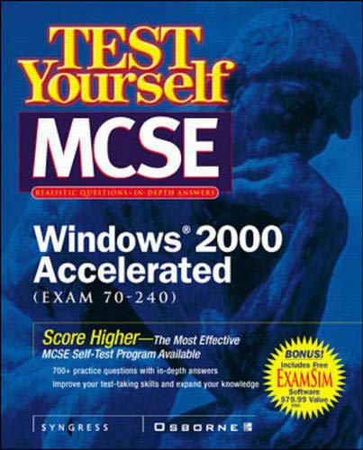 9780072126105: Test Yourself MCSE Windows 2000 Accelerated  (Exam 70-240)