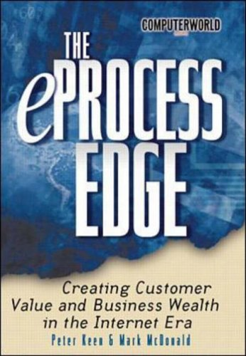 9780072126266: E-process Edge: Creating Customer Value and Business Wealth in the Internet (ComputerWorld Books for IT Leaders)