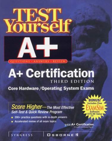 9780072126372: Test Yourself A+ Certification, 3rd Edition